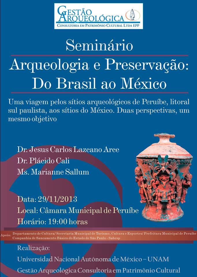 Preservação Do Património Natural: Arqueologia E Preservação: Do Brasil Ao México